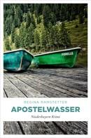 Regina Ramstetter: Apostelwasser ★★★★★