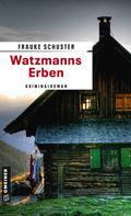 Frauke Schuster: Watzmanns Erben ★★★★