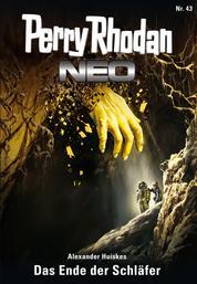 Perry Rhodan Neo 43: Das Ende der Schläfer - Staffel: Das Große Imperium 7 von 12