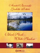 Liselotte Pottetz: Black Stork - White Shadow