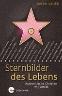Ralph Sauer: Sternbilder des Lebens