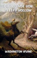 Washington Irving: Die Legende von Sleepy Hollow ★★★★