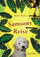 Annette Mierswa: Samsons Reise ★★★★★