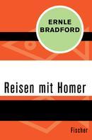 Ernle Bradford: Reisen mit Homer