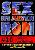 Rhino Valentino: Sex im alten Rom 10 - Galeere der Geilheit ★★★