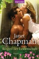 Janet Chapman: Wogen der Leidenschaft ★★★★★