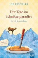 Joe Fischler: Der Tote im Schnitzelparadies ★★★★