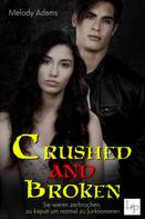 Melody Adams: Crushed and Broken ★★★