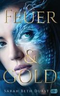 Sarah Beth Durst: Feuer & Gold ★★★★★
