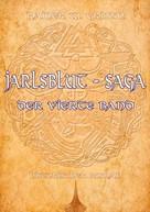 Rainer W. Grimm: Jarlsblut - Saga