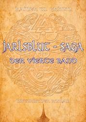 Jarlsblut - Saga - Der vierte Band