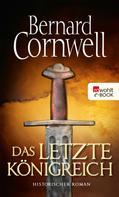 Bernard Cornwell: Das letzte Königreich ★★★★