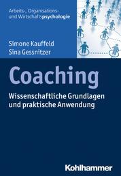 Coaching - Wissenschaftliche Grundlagen und praktische Anwendung