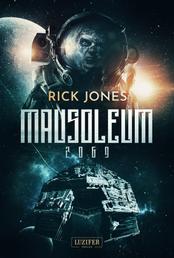 MAUSOLEUM 2069 - Horror-SciFi-Thriller