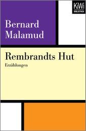 Rembrandts Hut - Erzählungen