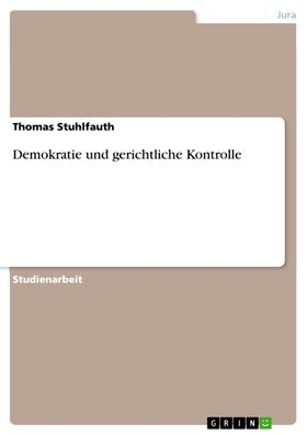 Demokratie und gerichtliche Kontrolle