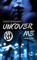 Sontje Beermann: Uncover Me ★★★★