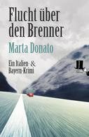 Marta Donato: Flucht über den Brenner ★★★★