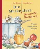 Ute Krause: Die Muskeltiere - Das große Kochbuch ★★★★