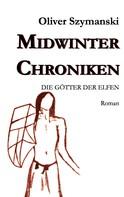 Oliver Szymanski: Midwinter Chroniken II