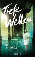 Kat Rosenfield: Tiefe Wellen ★★★