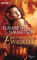 Elisabeth Naughton: Schwur der Ewigkeit ★★★★