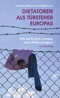 Christian Jakob: Diktatoren als Türsteher Europas ★★★★