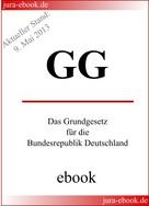 : GG - Grundgesetz für die Bundesrepublik Deutschland