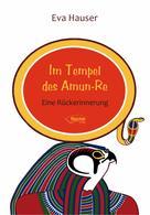 Eva Hauser: Im Tempel des Amun-Re