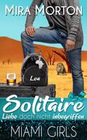 Mira Morton: Solitaire. Liebe doch nicht inbegriffen ★★★★★