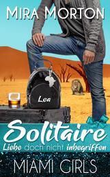 Solitaire. Liebe doch nicht inbegriffen - Liebesroman