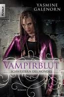 Yasmine Galenorn: Schwestern des Mondes: Vampirblut ★★★★★