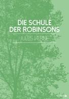 Jules Verne: Die Schule der Robinsons