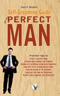 Prem P. Bhalla: The Portrait of A Complete Man