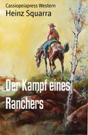 Heinz Squarra: Der Kampf eines Ranchers ★★★