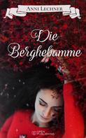 Anni Lechner: Die Berghebamme ★★★★★