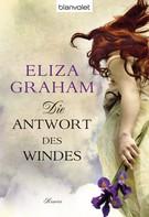 Eliza Graham: Die Antwort des Windes ★★★★
