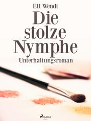 Die stolze Nymphe