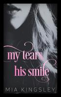 Mia Kingsley: My Tears, His Smile ★★★★★