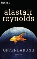 Alastair Reynolds: Offenbarung ★★★★