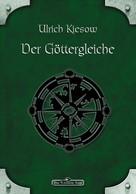 Ulrich Kiesow: DSA 009: Der Göttergleiche ★★★★