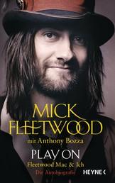 Play on - Fleetwood Mac und ich. Die Autobiografie