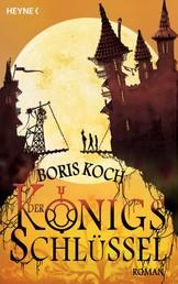 Der Königsschlüssel - Roman