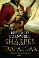 Bernard Cornwell: Sharpes Trafalgar ★★★★★