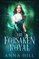 Anna Hill: The Forsaken Royal ★★★★