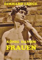 Eckhard Lange: König Davids Frauen