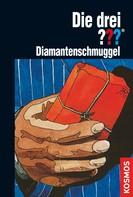 Brigitte Johanna Henkel-Waidhofer: Die drei ???, Diamantenschmuggel (drei Fragezeichen) ★★★★★