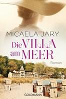 Micaela Jary: Die Villa am Meer ★★★★