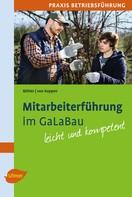 Albrecht Bühler: Mitarbeiterführung im GaLaBau