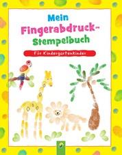Mein Fingerabdruck-Stempelbuch - Fingerstempeln für Kinder ab 3 Jahren